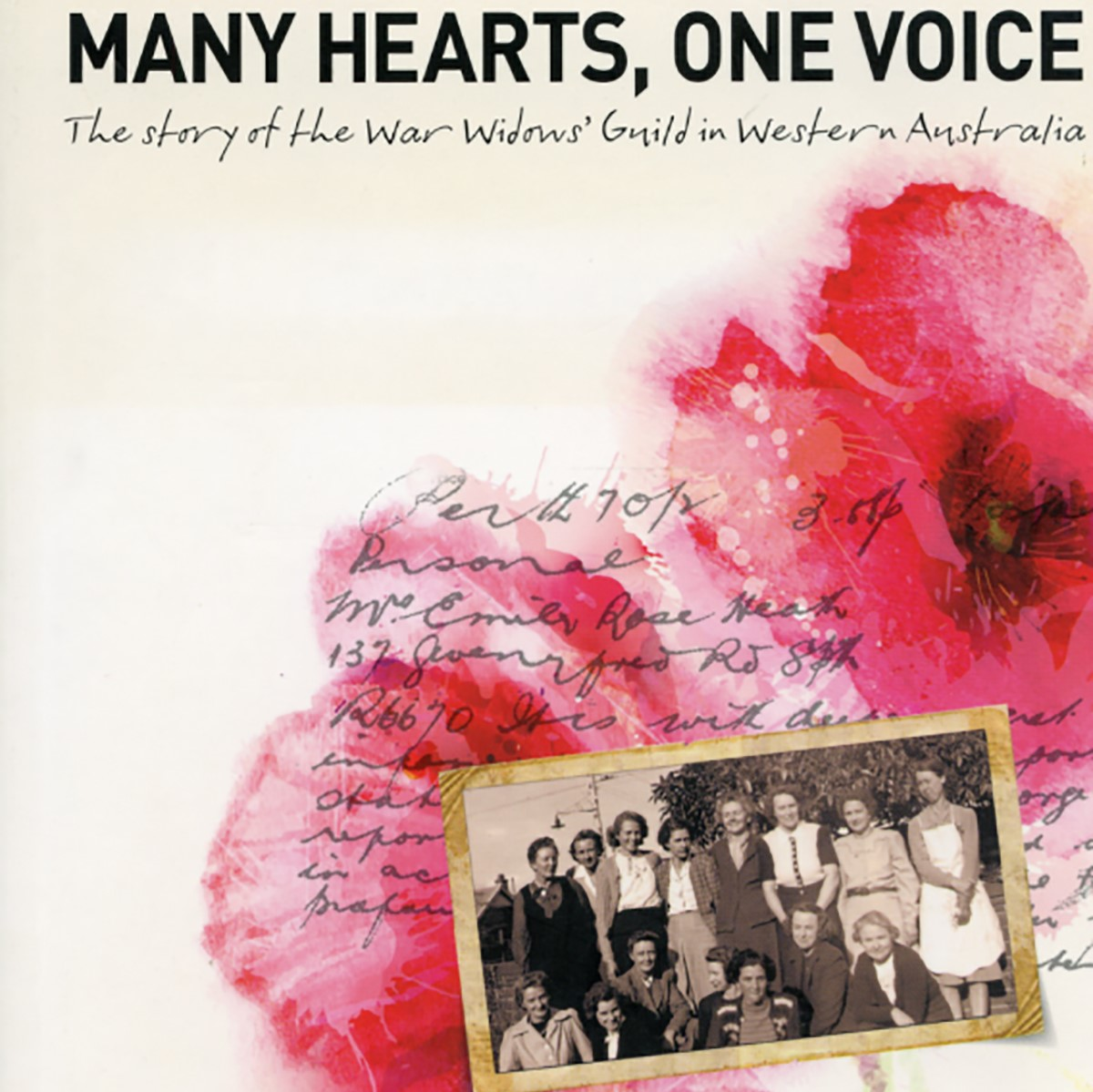 Many Hearts, One Voice The story of the War Widows' Guild in Western